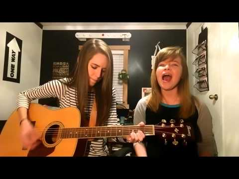 You Are God Alone - Phillips, Craig & Dean (Cover by Beth & Mikala)