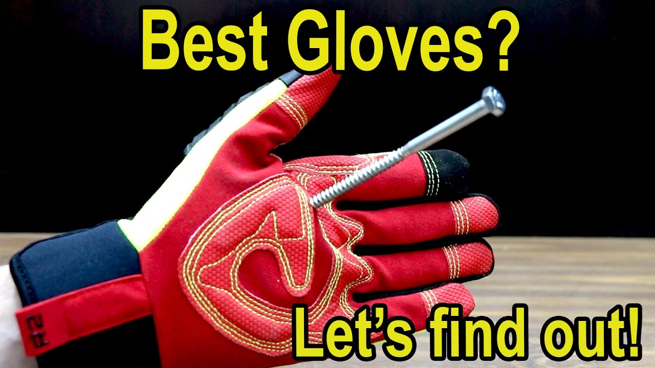 Best Gloves? Let's find out!  Milwaukee, Ironclad, Mechanix, Carhartt