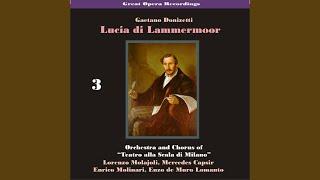 """Lucia di Lammermoor: """"Oh Meschina Oh Fato Orrendo"""""""
