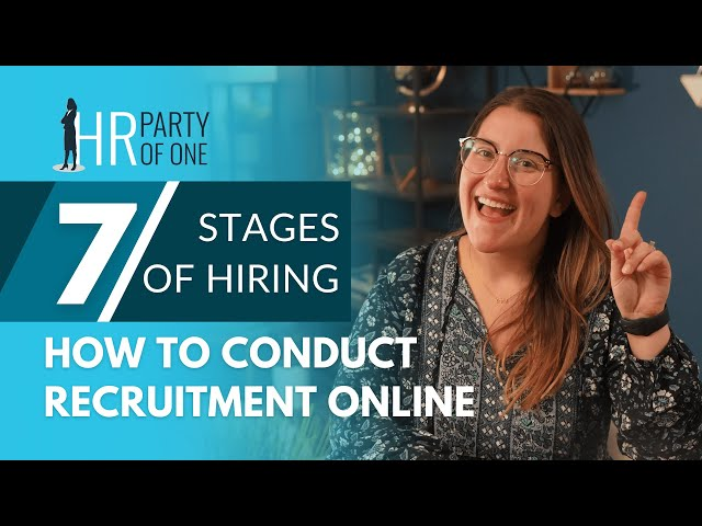 How to Conduct the Recruitment Process: 7 Stages of Hiring
