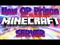 NEW OP PRISON MINECRAFT SERVER (FREE LIVE OP GIVEAWAY) 1.8/1.9/1.12.2/1.13.1 2018 [HD]