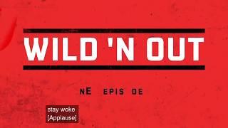 Wild N' Out Pick Up & Kill It