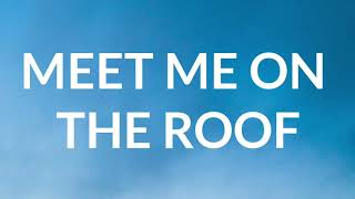 Green Day - Meet Me On The Roof (Lyrics)