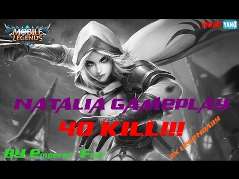 Mobile Legends - [REPLAY] Natalia Glass Blade skin,40Kill!!! builds [MVP] by Emperor_Fear [1.1.24]