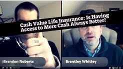 Cash Value Life Insurance: Is It Really Better to Have a Policy That Grows Cash Faster?