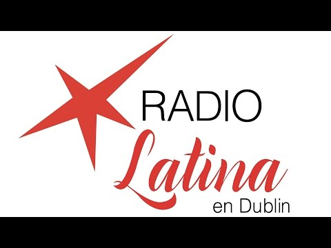Radio Latina en Dublin (The Best of Latin America in Ireland)