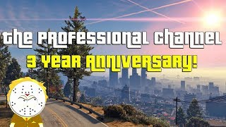TheProfessional Channel 3 Year Anniversary Update Video!
