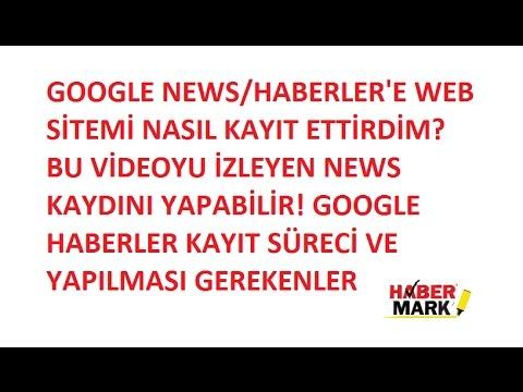 Google news kayıt 2017 Haber sitenizi Google haberler