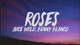 Juice Wrld Benny Blanco Roses Lyrics.mp3