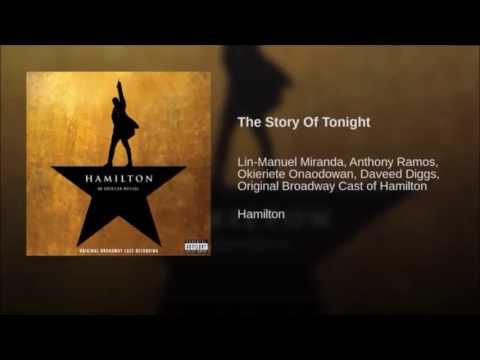 Story Of Tonight - Hamilton