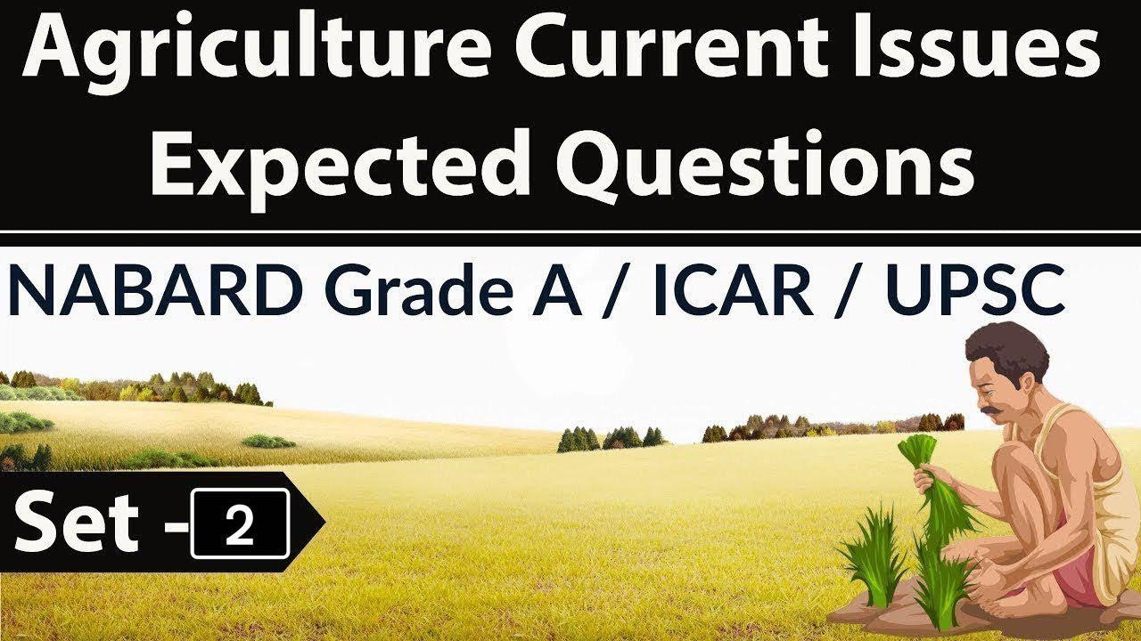 Agriculture Current Affairs Part 1st & 2nd - NABARD Grade A