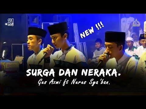 Syubbanul Muslimin - New Surga Dan Neraka Gus Azmi Dan Nurus Sya Ban Syubbanul Muslimin Hd Dan Lirik