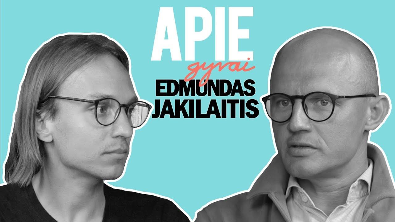 APIE GYVAI: EDMUNDAS JAKILAITIS - įtakingiausias žurnalistas Lietuvoje?
