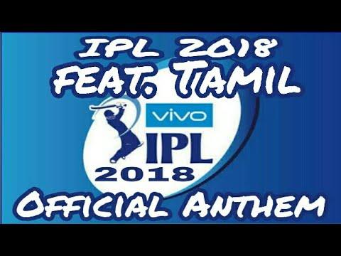 IPL 2018 Anthem In Tamil🏏 I Tamil I #BESTvsBEST!🔥🔥