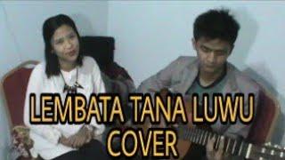 LEMBATA TANA LUWU - LAGU DAERAH LUWU (COVER)