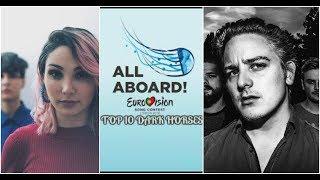 Eurovision 2018-TOP 10 Dark Horses
