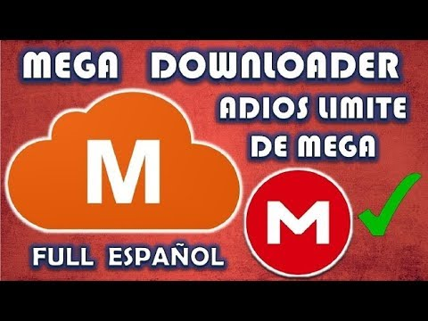 Como Descargar MEGA DOWNLOADER 2019 Solucion Del ERROR 0 00 KBs