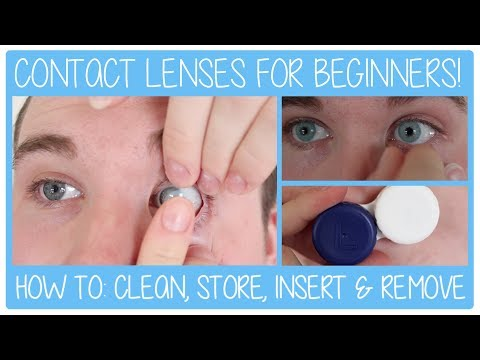 HOW TO: Contact Lenses For Beginners