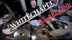 Whitechapel - We Are One - Drum Cover