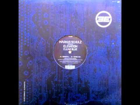 Markus Schulz pres. Elevation - Clear Blue (Intro Mix) [2004]