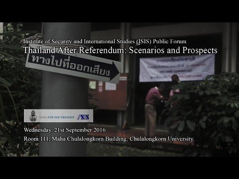 "Public Forum  ""Thailand After Referendum:  Scenarios and Prospects"" 1/3"