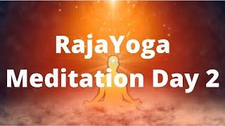 Raja Yoga Meditation Basic Course Day 2