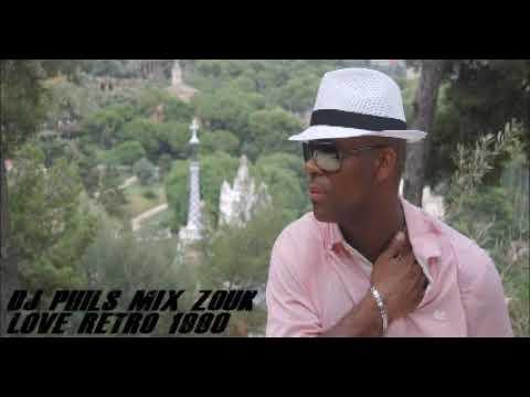 DJ PHILS MIX 1 ZOUK LOVE RETRO