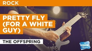 "Pretty Fly (For A White Guy) in the Style of ""The Offspring"" with lyrics (no lead vocal)"