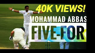 Mohammad Abbas Wickets | Must Watch   | The Return Asif || 4K Video || Must Watch