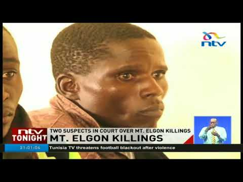 Two men linked to Mt Elgon killings appear in court