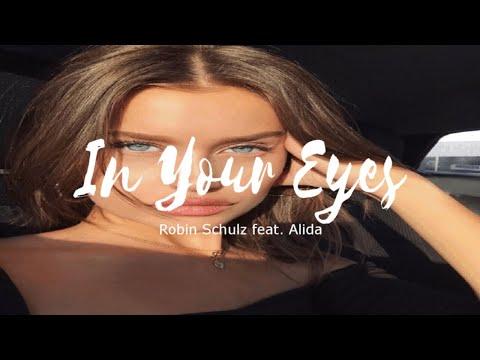 In Your Eyes - Robin Schulz Feat. Alida (Tradução)