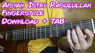 Download lagu Tutorial Fingerstyle Termudah Aisyah Istri Rasulullah Plus Download TAB