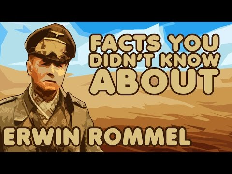 Facts You Didn't Know About Erwin Rommel