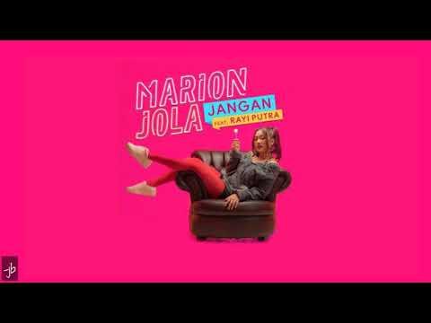 marion-jola---jangan-(-ft.-rayi-putra)-official-lyric