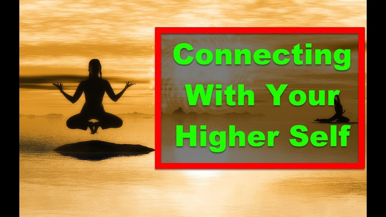 Abraham Hicks Youtube 😇 Connecting With Your Higher Self ...