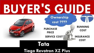 Tata Tiago (Revotron XZ Plus) Ownership Cost - Price, Service Cost, Insurance (India Car Analysis)