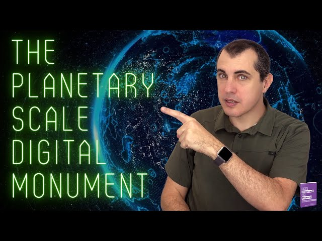 Immutability and Proof-of-Work - the planetary scale digital monument