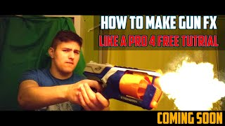 How to Make Gun Effects Like a PRO, for FREE! *TUTORIAL PROMO*