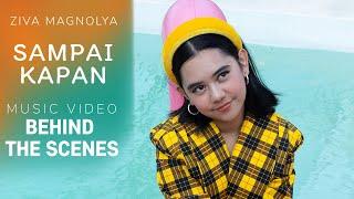 Download lagu ZIVA MAGNOLYA - SAMPAI KAPAN (BTS Music Video)