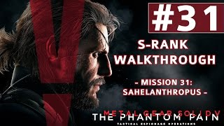 Metal Gear Solid V: The Phantom Pain - S-Rank Walkthrough - Mission 31: Sahelanthropus (Boss Fight)