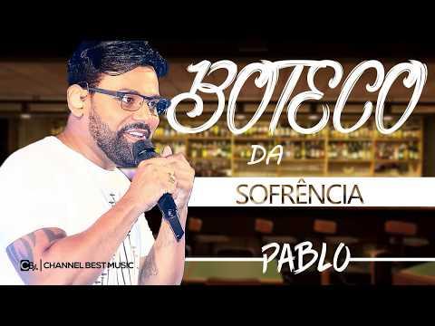PABLO - BOTECO DA SOFRÊNCIA 2018 - REPERTÓRIO NOVO