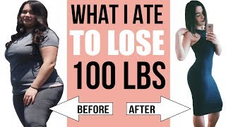 WHAT I EAT IN A DAY TO LOSE WEIGHT! - How I lost 100 lbs
