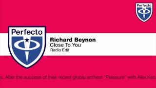 Richard Beynon - Close To You (Radio Edit)