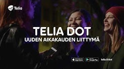 Uuden aikakauden liittymä – Telia Dot