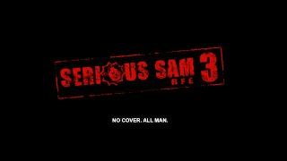 Serious Sam 3: BFE #9 - последний человек на Земле (без комментариев)