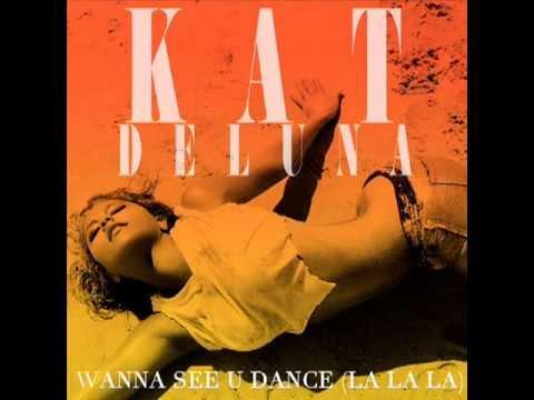 Kat Deluna - Wanna See You Dance (La La La) audio
