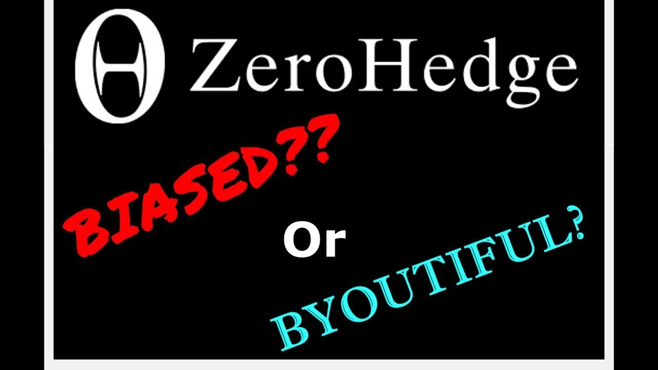 Is ZeroHedge Reliable? Is ZeroHedge Fake News?