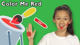 Color Me Red and More   NEW COLOR GAME   Baby Songs from Mother Goose Club!