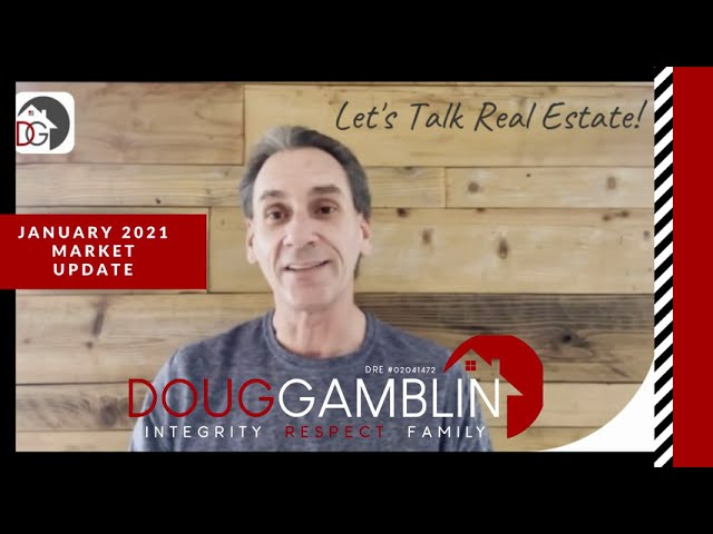 DOUG'S SPIN ON REAL ESTATE: January 2021 It's a Seller's Market Out There!
