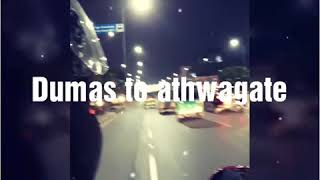 Night riding from Dumas go athwa gate surat